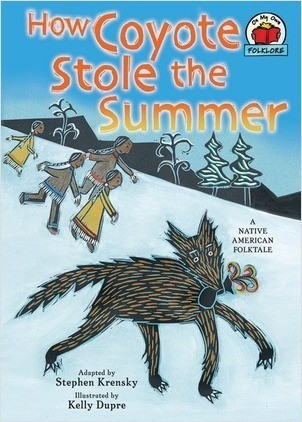 Cover: How Coyote Stole the Summer: [A Native American Folktale]