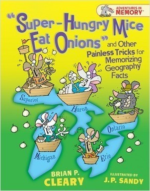 "Cover: ""Super-Hungry Mice Eat Onions"" and Other Painless Tricks for Memorizing Geography Facts"
