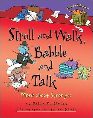 Cover: Stroll and Walk, Babble and Talk: More about Synonyms