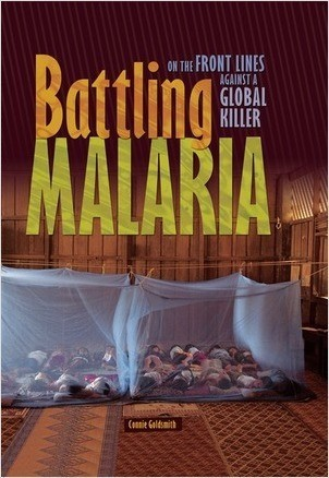 Cover: Battling Malaria: On the Front Lines against a Global Killer