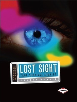 Cover: Lost Sight: True Survival Stories