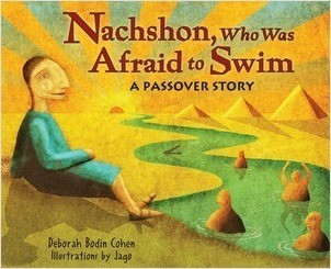 Cover: Nachshon, Who Was Afraid to Swim: A Passover Story