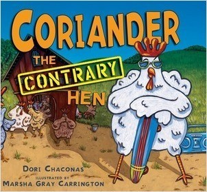 Cover: Coriander the Contrary Hen