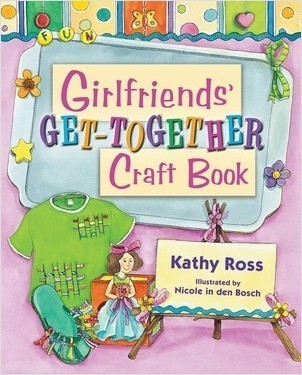 Cover: Girlfriends' Get-Together Craft Book