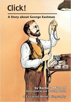Cover: Click!: A Story about George Eastman