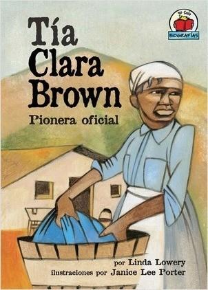 Cover: Tía Clara Brown (Aunt Clara Brown): Pionera oficial