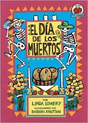 Cover: El Día de los Muertos (The Day of the Dead)