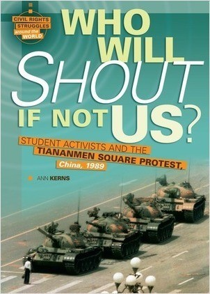 Cover: Who Will Shout If Not Us?: Student Activists and the Tiananmen Square Protest, China, 1989