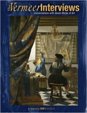 Cover: The Vermeer Interviews: Conversations with Seven Works of Art