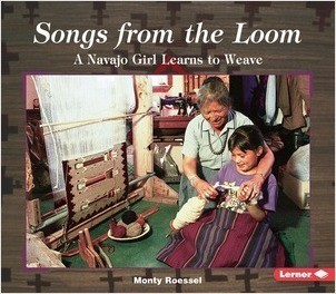 Cover: Songs from the Loom: A Navajo Girl Learns to Weave