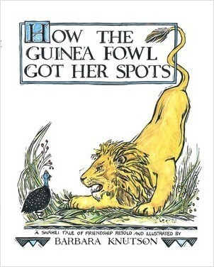 Cover: How the Guinea Fowl Got Her Spots: A Swahili Tale of Friendship