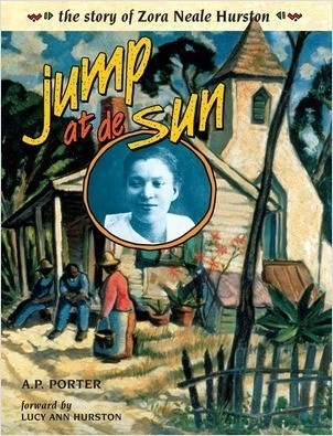 Cover: Jump at de Sun: The Story of Zora Neale Hurston
