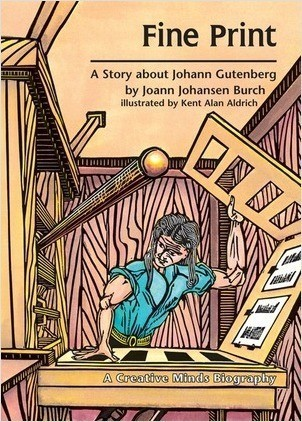 Cover: Fine Print: A Story about Johann Gutenberg