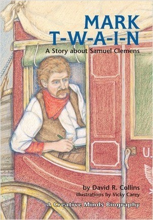 Cover: Mark T-W-A-I-N!: A Story about Samuel Clemens