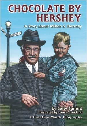 Cover: Chocolate by Hershey: A Story about Milton S. Hershey
