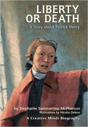 Cover: Liberty or Death: A Story about Patrick Henry