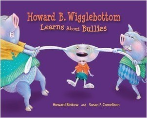 Cover: Howard B. Wigglebottom Learns About Bullies