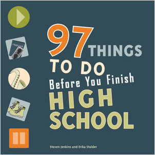 Cover: 97 Things to Do Before You Finish High School
