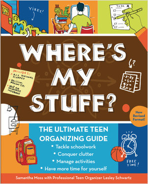 Cover: Where's My Stuff?: The Ultimate Teen Organizing Guide