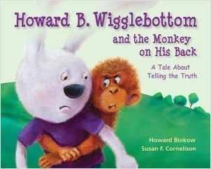 Cover: Howard B. Wigglebottom and the Monkey on His Back: A Tale About Telling the Truth