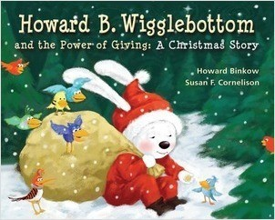 Cover: Howard B. Wigglebottom and the Power of Giving: A Christmas Story