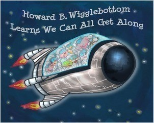 Cover: Howard B. Wigglebottom Learns We Can All Get Along