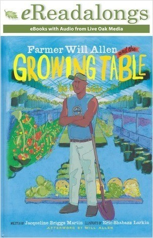 Cover: Farmer Will Allen and the Growing Table