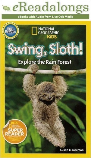 Cover: Swing, Sloth!: Explore the Rain Forest