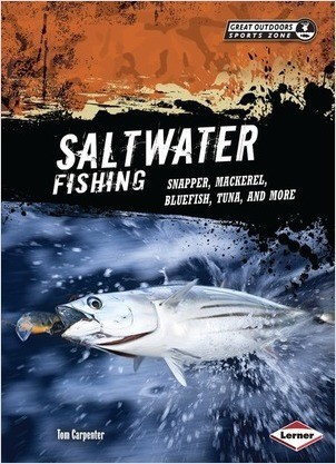 Cover: Saltwater Fishing: Snapper, Mackerel, Bluefish, Tuna, and More