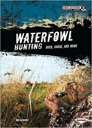 Cover: Waterfowl Hunting: Duck, Goose, and More