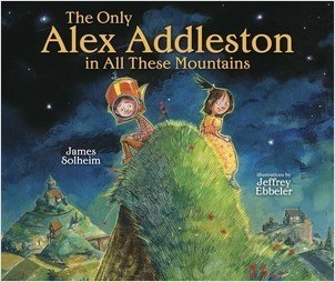 Cover: The Only Alex Addleston in All These Mountains