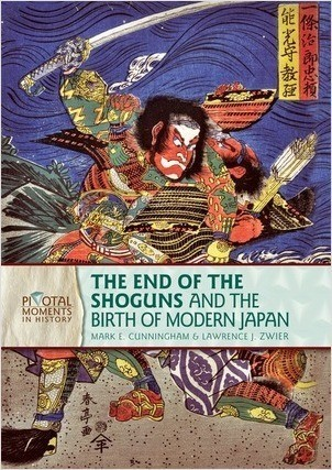 Cover: The End of the Shoguns and the Birth of Modern Japan, 2nd Edition