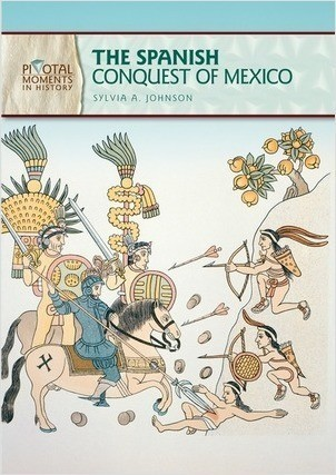 Cover: The Spanish Conquest of Mexico, 2nd Edition