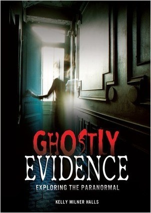 Cover: Ghostly Evidence: Exploring the Paranormal