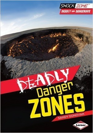 Cover: Deadly Danger Zones