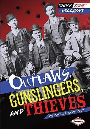 Cover: Outlaws, Gunslingers, and Thieves