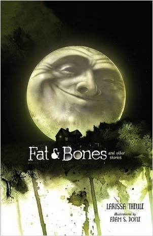 Cover: Fat & Bones: And Other Stories