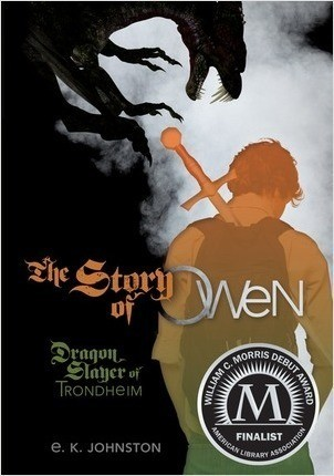 Cover: The Story of Owen: Dragon Slayer of Trondheim