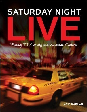 Cover: Saturday Night Live: Shaping TV Comedy and American Culture