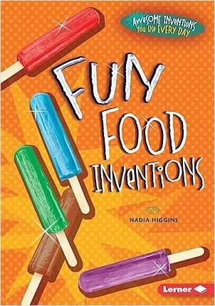 Cover: Fun Food Inventions