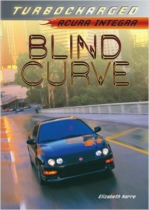 Cover: Blind Curve: Acura Integra