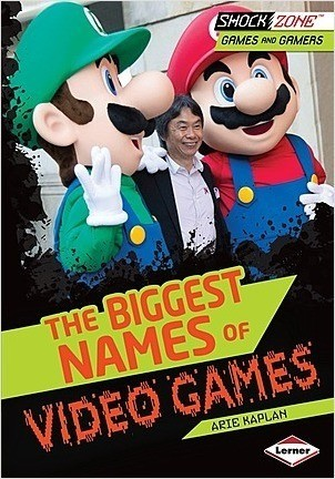 Cover: The Biggest Names of Video Games