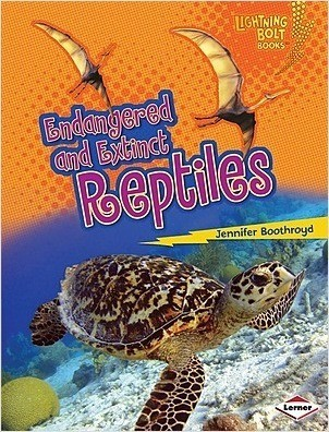 Cover: Endangered and Extinct Reptiles