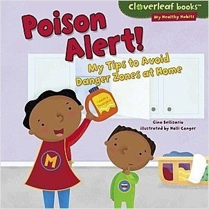 Cover: Poison Alert!: My Tips to Avoid Danger Zones at Home