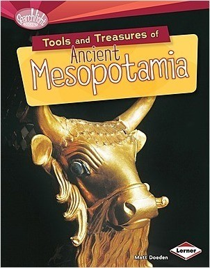 Cover: Tools and Treasures of Ancient Mesopotamia