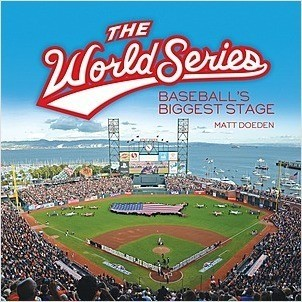 Cover: The World Series: Baseball's Biggest Stage