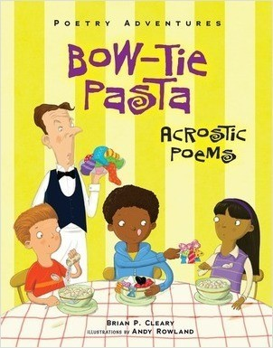 Cover: Bow-Tie Pasta: Acrostic Poems