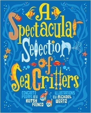 Cover: A Spectacular Selection of Sea Critters: Concrete Poems
