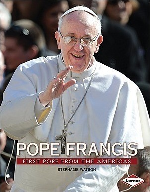 Cover: Pope Francis: First Pope from the Americas