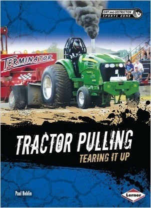 Cover: Tractor Pulling: Tearing It Up